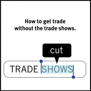 """Text message with words """"TRADE SHOW"""""""